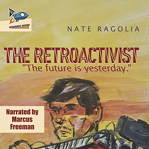 The Retroactivist audiobook cover art