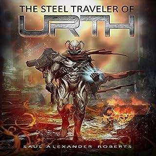 The Steel Traveler of Urth audiobook cover art