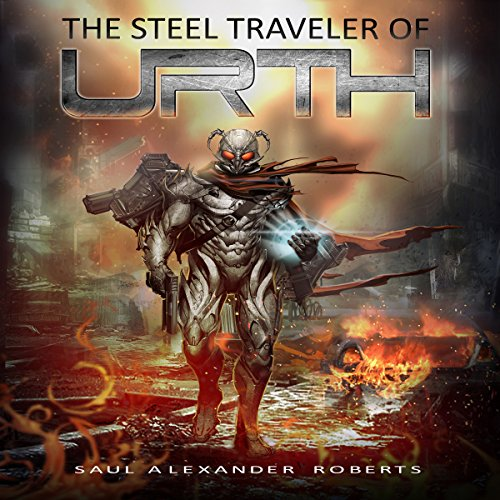 The Steel Traveler of Urth audiobook cover art
