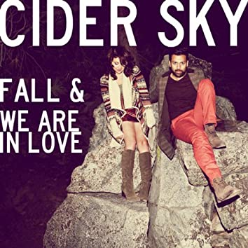 Fall & We Are in Love