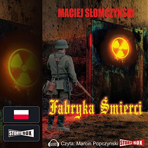 Fabryka śmierci audiobook cover art