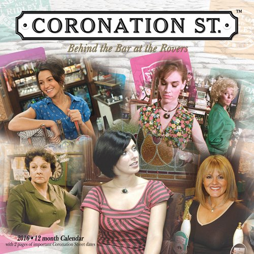 Coronation Street 2016 Square 12x12 Wall Calendar