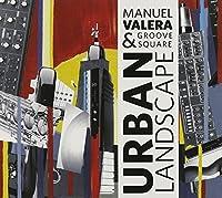 Urban Landscape by Manuel Valera