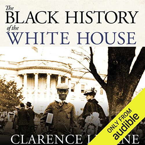 The Black History of the White House audiobook cover art