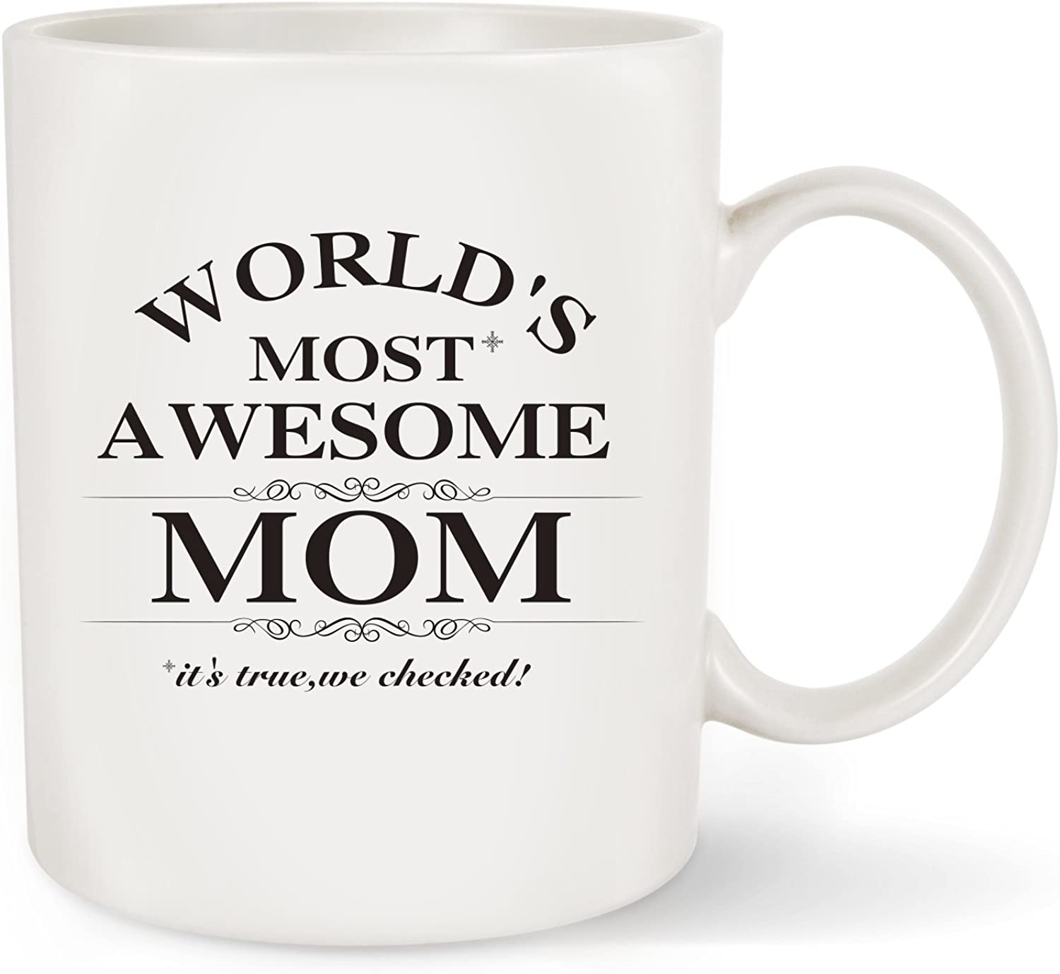 Mother's Day Gift Best Mom Coffee Mug  World's Most Awesome Mom  Unique Birthday Presents or Christmas Gifts Idea for Women Her New Mom Mummy Wife Coffee Mug Tea Cup
