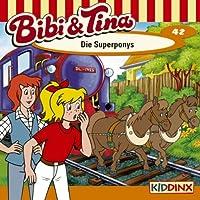 Die Superponys (Bibi und Tina 42) Hörbuch