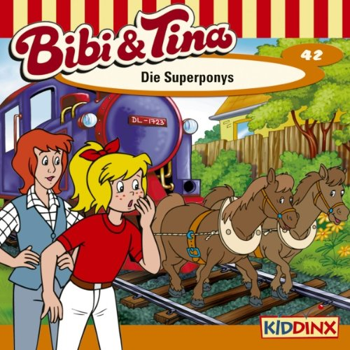 Die Superponys (Bibi und Tina 42) audiobook cover art
