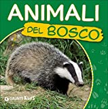 Animali del bosco. Ecco gli animali