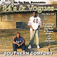 84's & Vouges by Southern Comfort (2005-04-24)