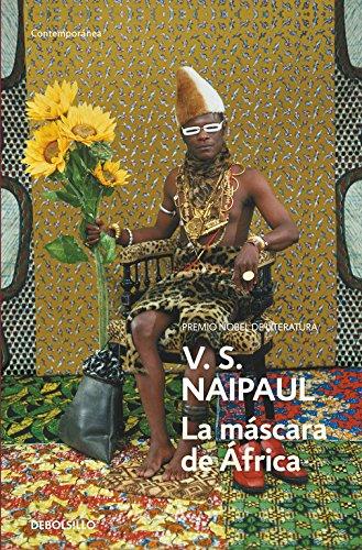 La máscara de África: Un viaje por las creencias africanas (Contemporánea)