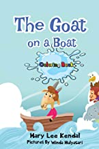 The Goat on a Boat: If You Are Shy Give It a Try - Coloring Book