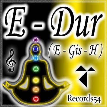 E - Dur (E - Gis - B)
