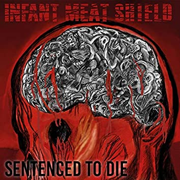 Sentenced to Die