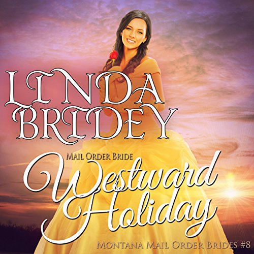Mail Order Bride - Westward Holiday audiobook cover art