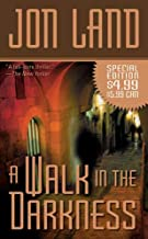A Walk In The Darkness (Ben and Danielle Book 3)