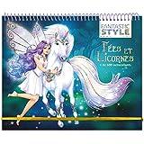 Animal Style - Cahier créatif Fées et licornes