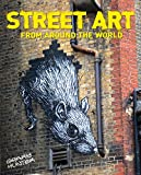 Street Art - From Around the World by Garry Hunter (Illustrated, 15 Sep 2012) Paperback