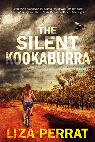 The Silent Kookaburra: Australian Psychological Suspense by [Liza Perrat]