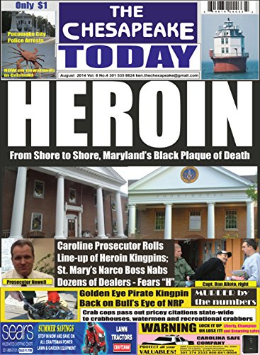 THE CHESAPEAKE TODAY August 2014 All Crime, All the Time
