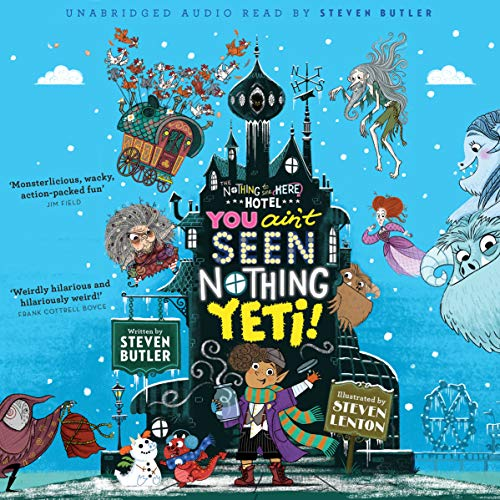You Ain't Seen Nothing Yeti! audiobook cover art