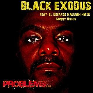 Problems... (feat. Hassan Haze, Sunny Osiris & El Debarge) [Explicit]