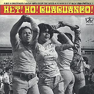 Hey! Ho! Guaguanco! Rare & Unreissued Salsa Jams From The Speed & Fonseca Catalog 1968-1969 Volume 1