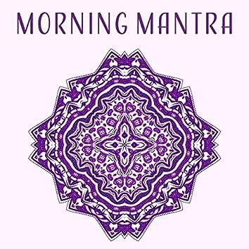 Morning Mantra – Soft Sounds for Meditation, Yoga, Healing, Deep Sleep, Chakra Balancing, Soft Mindfulness, Asian Zen