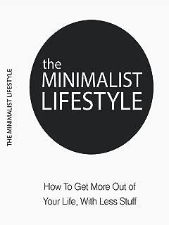 The Minimalist Lifestyle