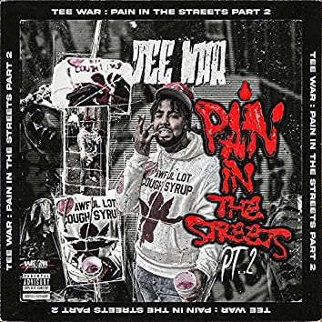 Pain in the Streets 2