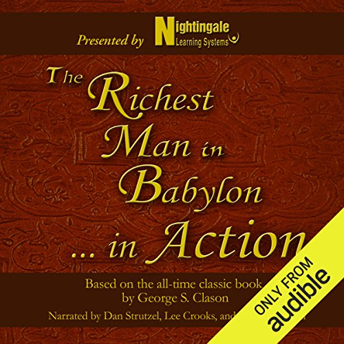 The Richest Man in Babylon...In Action audiobook cover art