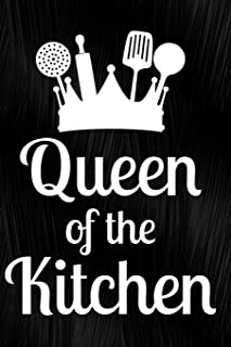 Queen Of The Kitchen: Journal, Notebook, Diary Or Sketchbook With Lined Paper