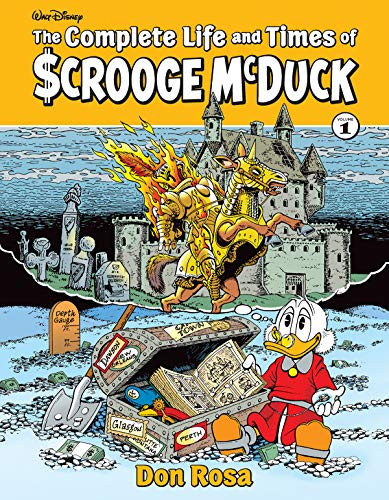 The Complete Life and Times of Scrooge McDuck 1