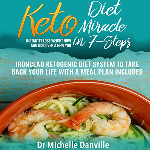 Keto Diet Miracle in 7 Steps audiobook cover art