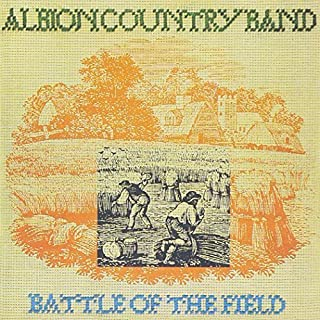 Albion Country Band - Battle Of The Fields by Albion Country Band (1997-05-20)