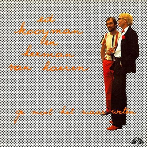 Herman van Haeren & Ed Kooijman