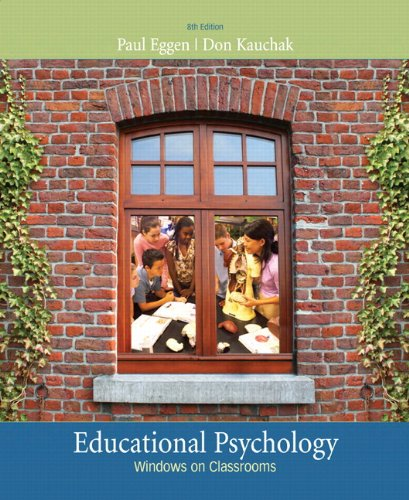 Educational Psychology: Windows on Classrooms