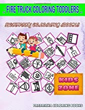 Fire Truck Coloring Toddlers: 55 Coloring Fire Tools, Fire Truck, Barrier, Bell, Hose, Fire, Lighter, Gasmask For Older Kids Image Quizzes Words Activity And Coloring Book