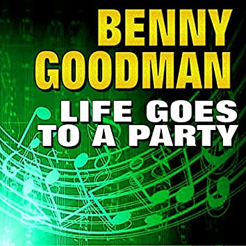Life Goes to a Party
