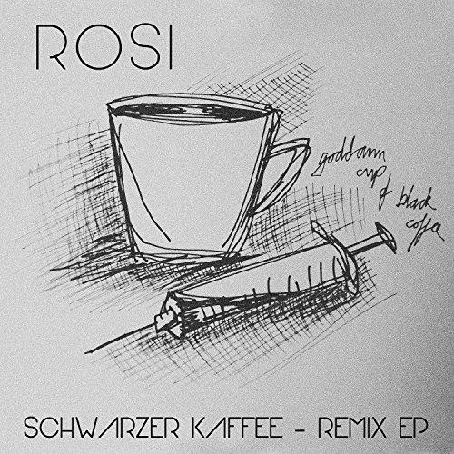 Schwarzer Kaffee Remix EP