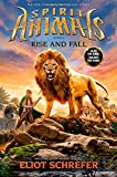 Rise and Fall (Spirit Animals, Book 6) (6)