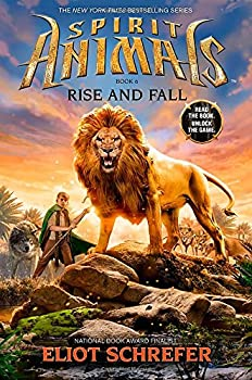 Rise and Fall  Spirit Animals Book 6   6