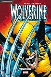 Wolverine, Tome 1 - Réunion
