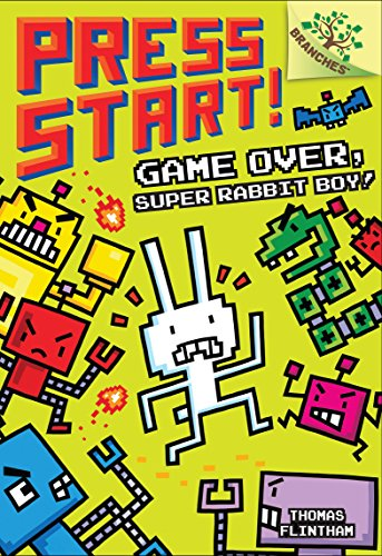 Game Over, Super Rabbit Boy!: A Branches Book (Press Start! #1) (Library Edition) (1)