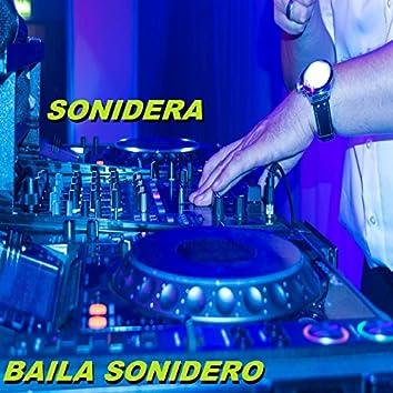 Baila Sonidero