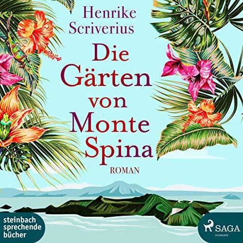 Die Gärten von Monte Spina audiobook cover art