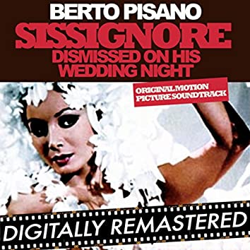Sissignore - Dismissed On His Wedding Night (Original Motion Picture Soundtrack)