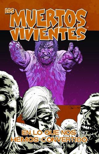 Los muertos vivientes nº 10/32: En lo que nos hemos convertido (Los Muertos Vivientes (The Walking Dead Cómic))
