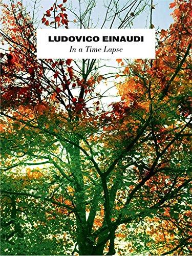 Ludovico Einaudi: In A Time Lapse. For Pianoforte