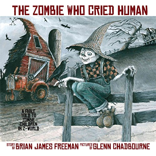 The Zombie Who Cried Human audiobook cover art