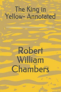 The King in Yellow- Annotated
